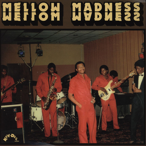Mellow Madness - Mellow Madness Red Vinyl Edition