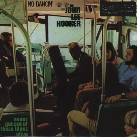 John Lee Hooker - Never Get Out Of These..