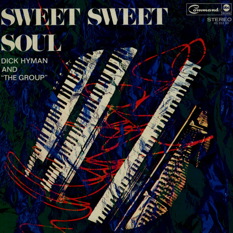 Dick Hyman And The Group - Sweet Sweet Soul