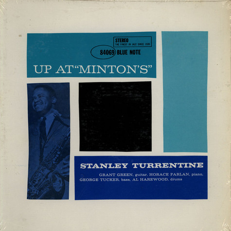 """Stanley Turrentine - Up At """"Minton's"""", Vol. 1"""