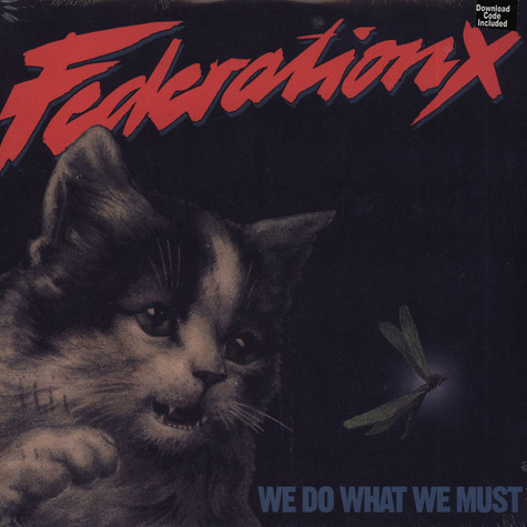 Federation X - We Do What We Must