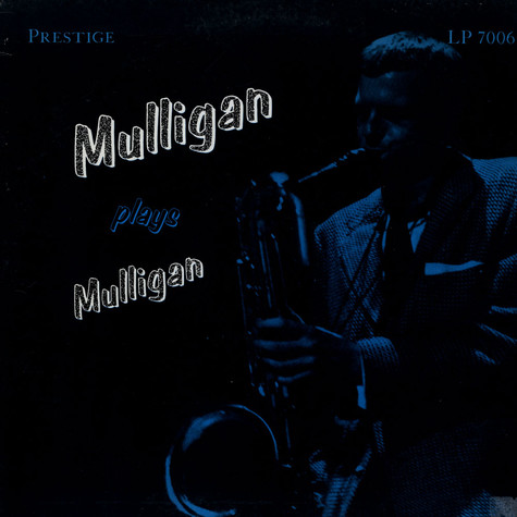 Gerry Mulligan - Mulligan Plays Mulligan