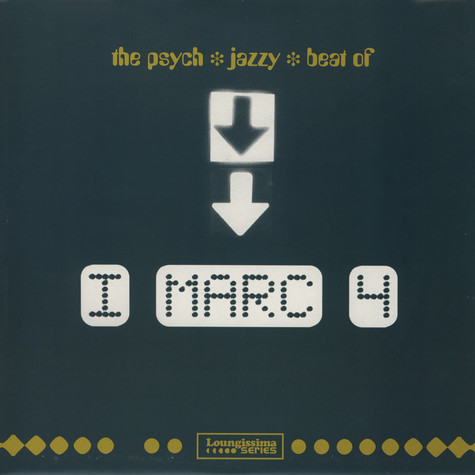 I Marc 4 - The Psych Jazzy Beat Of …
