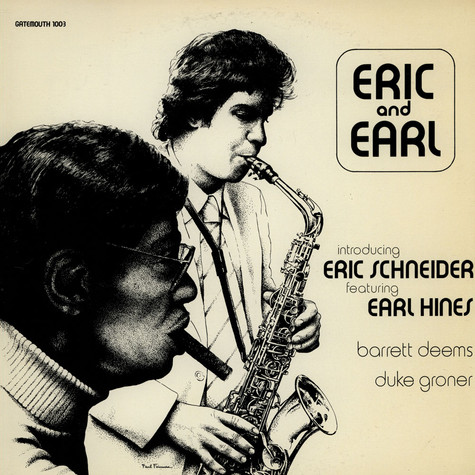 Eric Schneider & Earl Hines - Eric And Earl