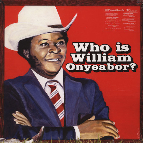 William Onyeabor - World Psychedelic Classics 5: Who Is William Onyeabor