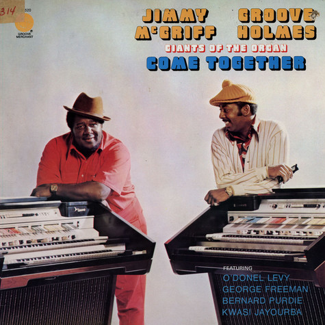 "Jimmy McGriff & Richard ""Groove"" Holmes - Giants Of The Organ Come Together"