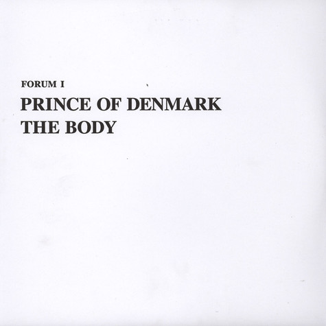 Prince Of Denmark (Traumprinz) - The Body