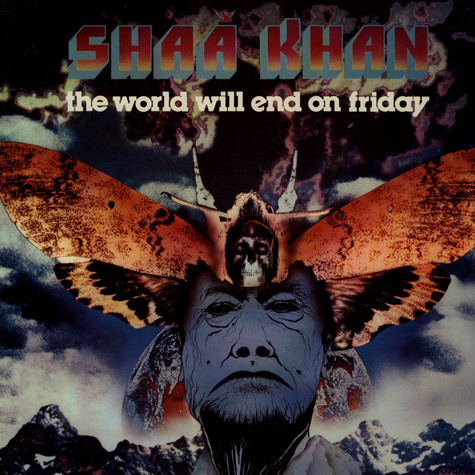 Shaa Khan - The World Will End On Friday
