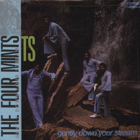 Four Mints, The - Gently Down Your Stream