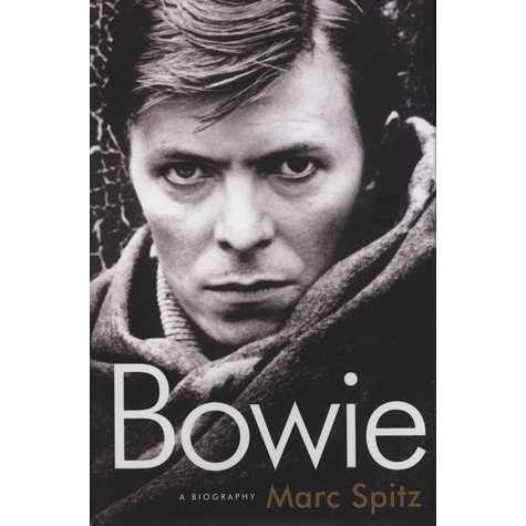 Marc Spitz - Bowie: A Biography