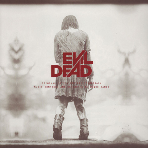 Roque Banos - OST Evil Dead