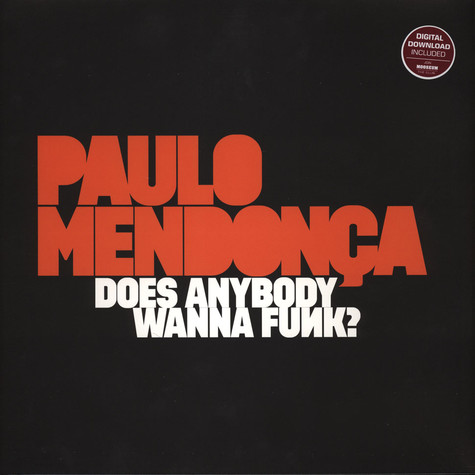 Paulo Mendonca - Does Anybody Wanna Funk?