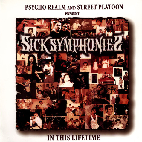 Psycho Realm And Street Platoon Present Sick Symphonies - In This Lifetime