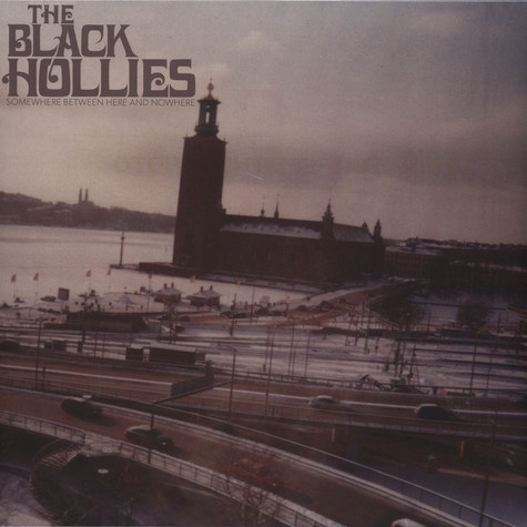 Black Hollies - Somewhere Between Here & Nowhere