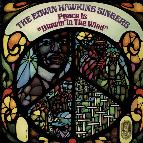 "Edwin Hawkins Singers - Peace Is ""Blowin' In The Wind"""