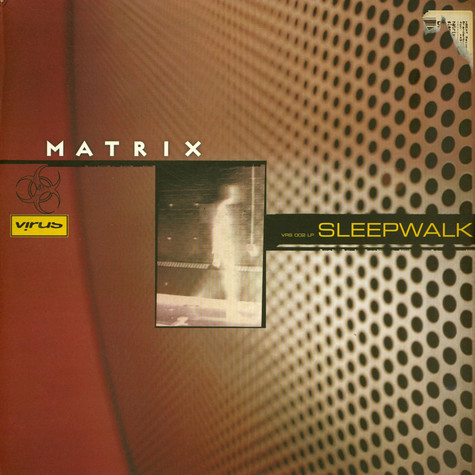 Matrix - Sleepwalk