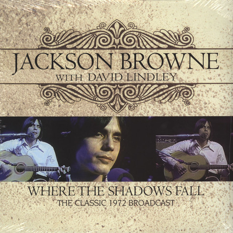 Jackson Browne - Where The Shadows Fall