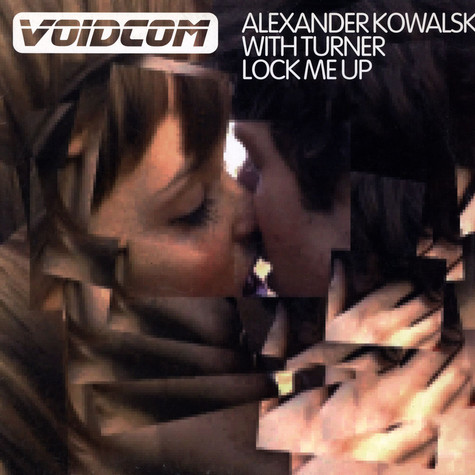 Alexander Kowalski & Funk D'Void - Lock Me Up Featuring Turner