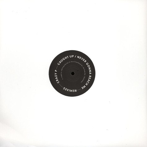 Crazy P - Caught Up Remixes (2013 Repress)