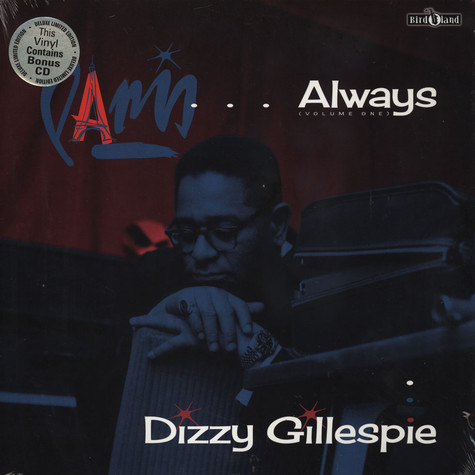 Dizzy Gillespie - Paris ….Always Volume 1