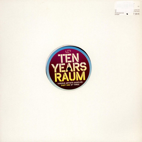 V.A. - Ten Years Raum - Sampler Part One Of Three