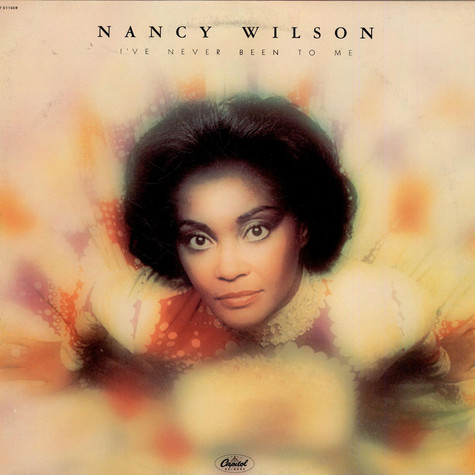 Nancy Wilson - I've Never Been To Me