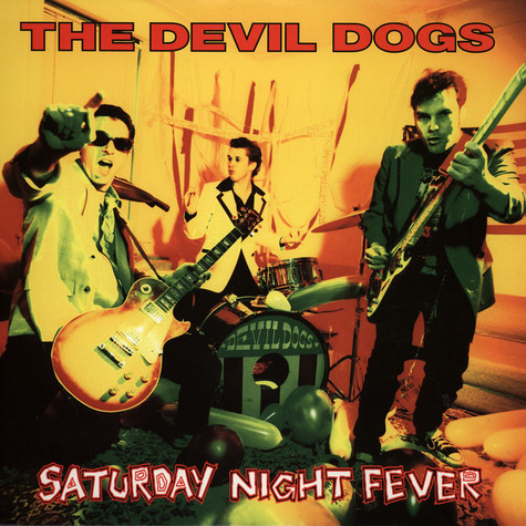 Devil Dogs - Saturday Night Fever