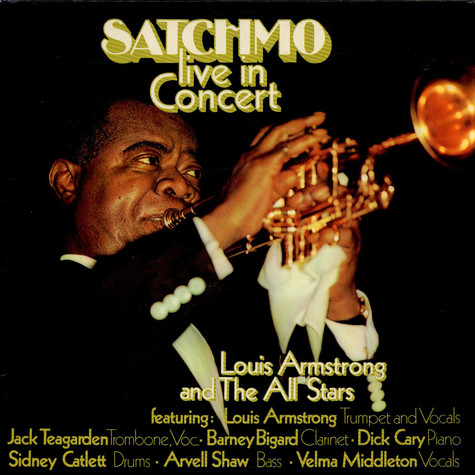 Louis Armstrong And His All-Stars - Satchmo Live In Concert