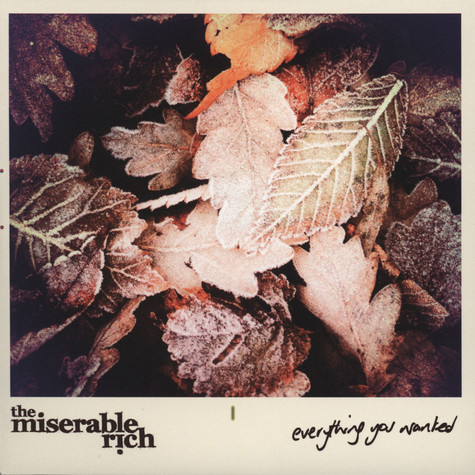 Miserable Rich, The - Everything You Wanted