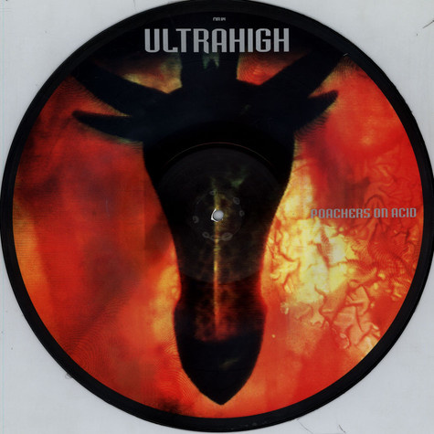 Ultrahigh - Poachers On Acid