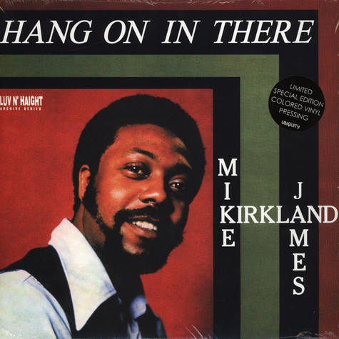 Mike James Kirkland - Hang On In There Colored Vinyl Edition