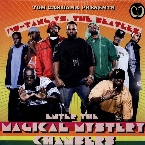 Wu-Tang Clan Vs. The Beatles - Enter The Magical Mystery Chambers