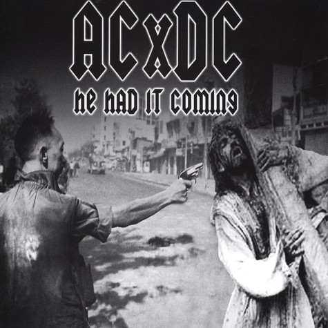 ACXDC - He had It Coming