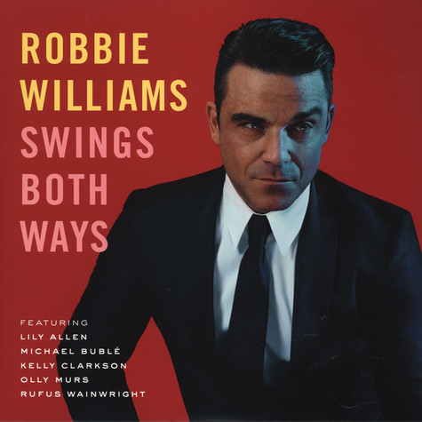 Robbie Williams - Robbie Williams Swings Both Ways