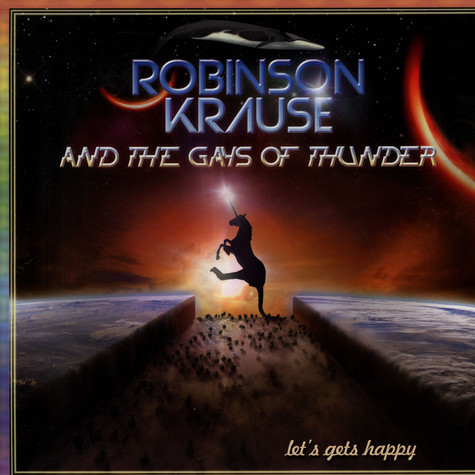 Robinson Krause & The Gays Of Thunder - Let's Gets Happy (+Hörbuch)