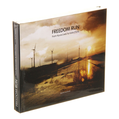 Katrin Saalfrank - Freedom Run - From Kyuss Lives To Vista Chino