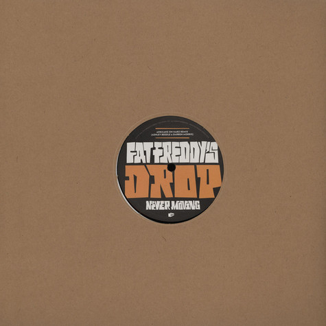 Fat Freddys Drop - Mother Mother / Never Moving Remixes