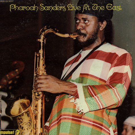 Pharoah Sanders - Live At The East