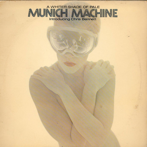 Munich Machine Introducing Chris Bennett - A Whiter Shade Of Pale