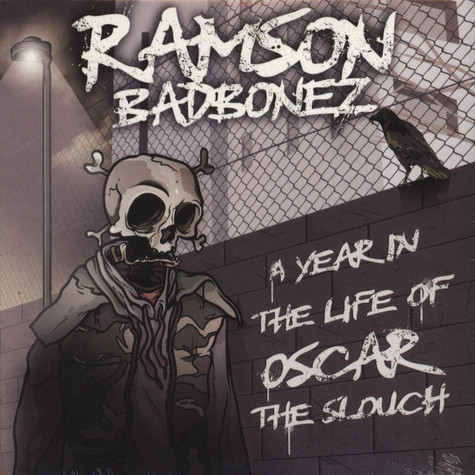 Ramson Badbonez - A Year in the Life of Oscar the Slouch