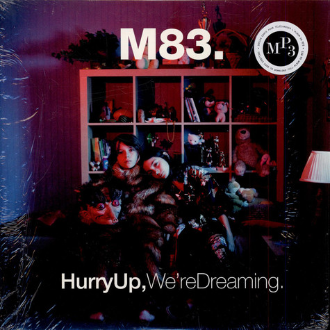 M83 - Hurry Up, We're Dreaming.