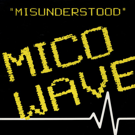 Mico Wave - Misunderstood