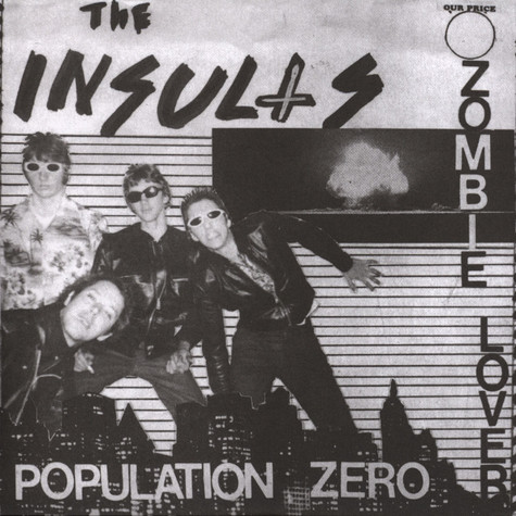 Insults - Population Zero / Zombie Lover