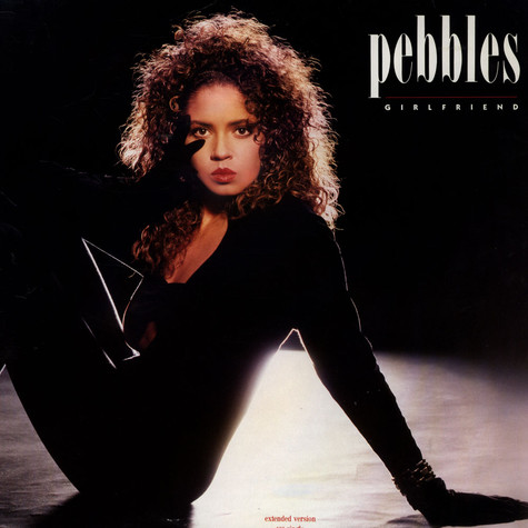 Pebbles - Girlfriend (Extended Version)