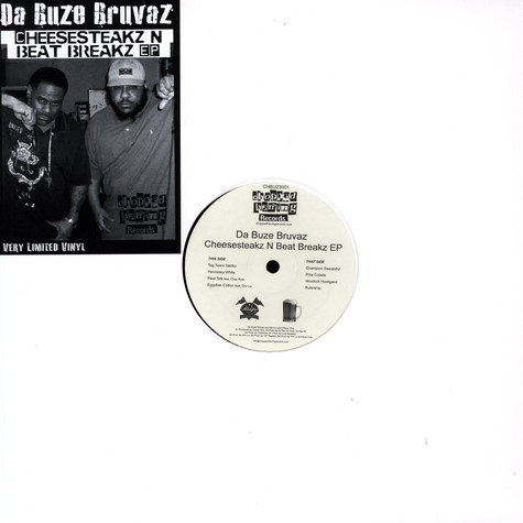 Da Buze Bruvaz - Cheesesteakz N Beat Breakz EP