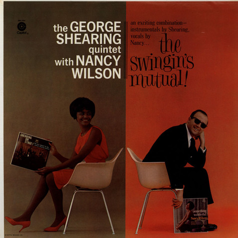 George Shearing Quintet, The With Nancy Wilson - The Swingin's Mutual