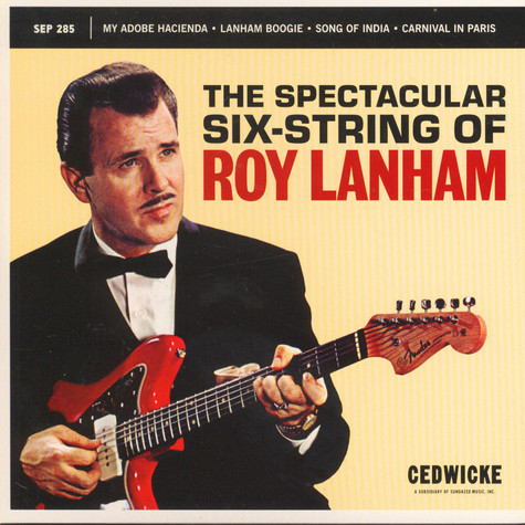 Roy Lanham - The Spectacular Six-String Of Roy Lanham