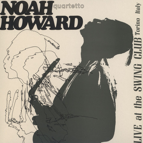 Noah Howard Quartetto - Live At The Swing Club Torino Italy