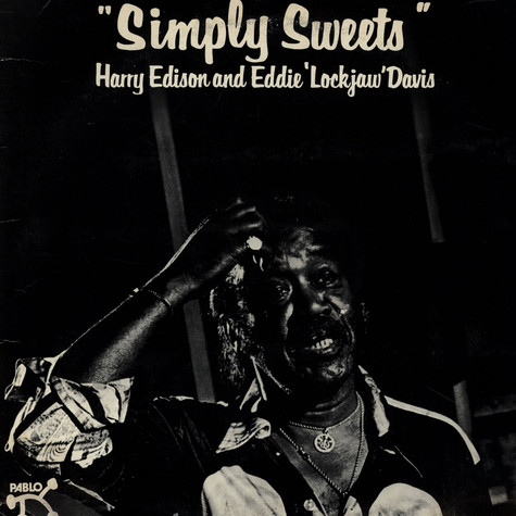 "Harry Edison and Eddie ""Lockjaw"" Davis - Simply Sweets"