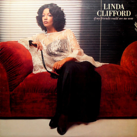 Linda Clifford - If My Friends Could See Me Now